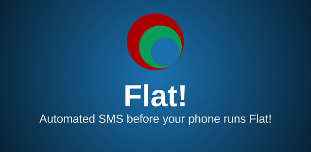 [APP][FREE/PAID] Flat! - Automatic SMS before your phone dies-flat-feature-graphic.png