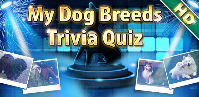 [GAME][FREE]My Cute Dog Breeds Quiz HD-feature-graphic_dog.jpg