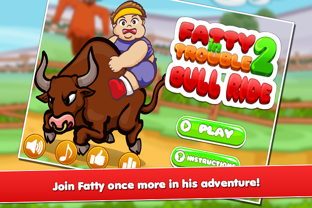 "[Game][Free] ""Fatty In Trouble 2: Bull ride""-fatty2_cs_960x640_1.png"