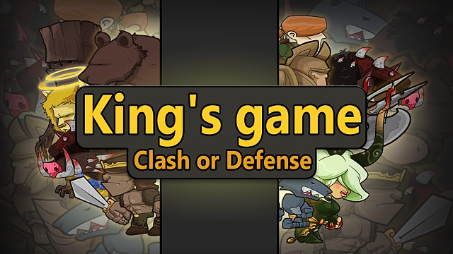 [Game] [Strategy] King's game: Clash or Defense-screen_04.jpg