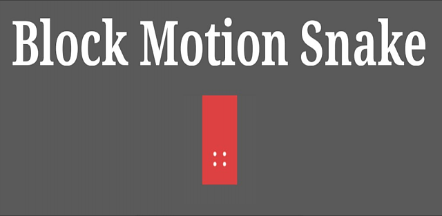 [FREE] [GAME] Block Motion Snake Free-98c590123dfd3aee88a82aa96f76f46c.png