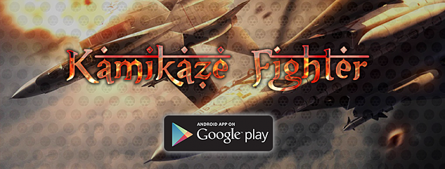 Kamikaze Fighter Android Game on google play!-fbheader.png