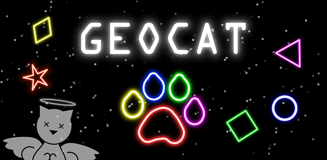 [GAME] GEOCAT!!! Family fun, simple yet difficult, reminisce of old arcade games, FEEDBACK WANTED-geocat-banner.png