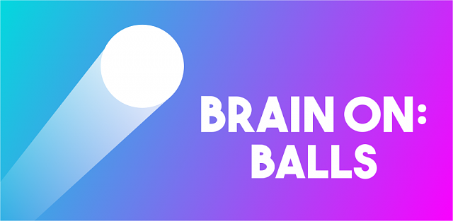 Move your head? Brain On: Balls-t-o2.png