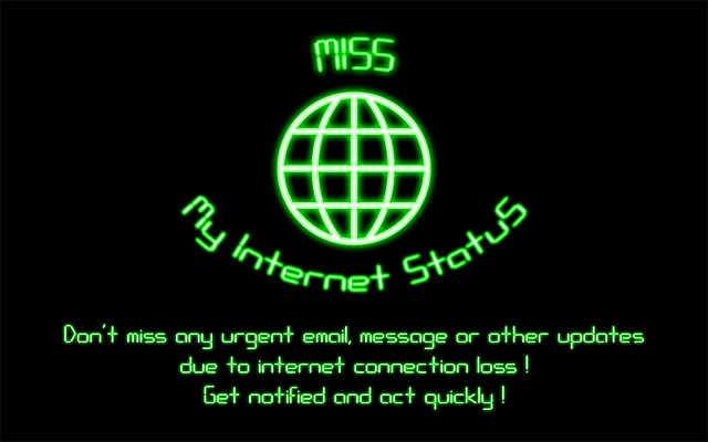 [APP] [2.3+] MISS - My Internet StatuS ( Tool for internet status notification)-screenshot1_en.png