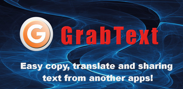 GrabText - Copy, Translate & Share Text from another apps!-featured.png