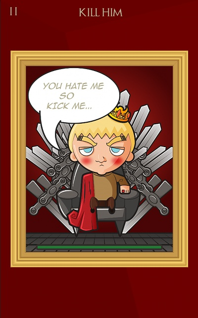 Keep calm and kill Joffrey  [FREE][GAME] - a Game of Thrones fan game-001.jpg