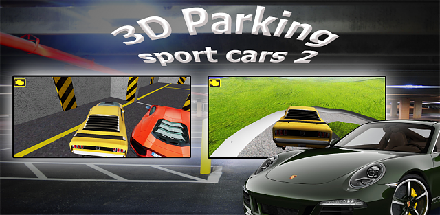 [FREE][GAME] 3D Parking Sport Cars 2 Sim-1024x500.png