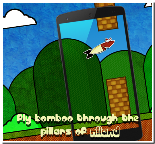 [Game][free][2.3+] Presenting the new addicting game: Fiery flyer bomboo the bullet-nature_border_shadow.png