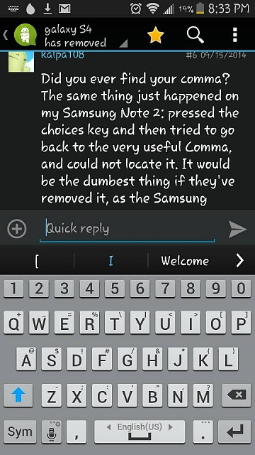 galaxy S4 has removed the comma from the keyboard...-1411951031715.jpg