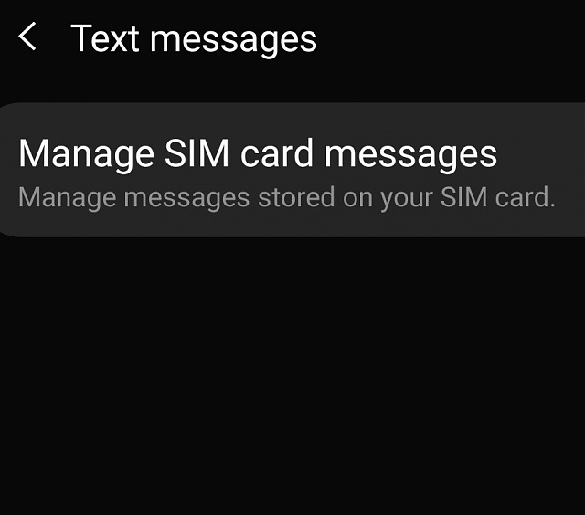Input mode does not show up under messages>settings>text-manage-sim-card-messages.jpg