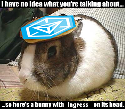 Your Ingress Artwork-pancake_bunny_ingress.jpg