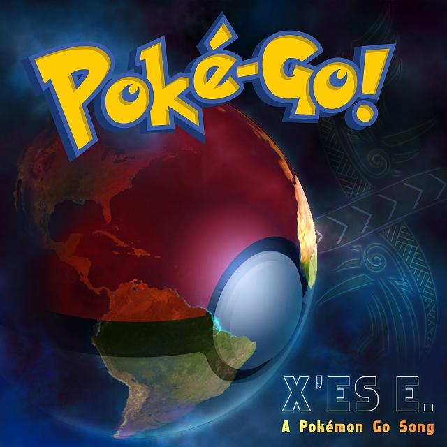 Had to make a Pokemon Go Song (cover)-pokegoxese.jpg