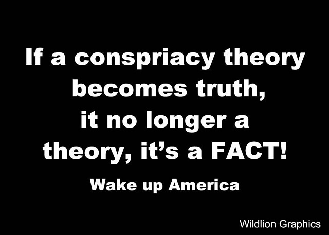 http://forums.androidcentral.com/attachments/politics/68297d1368679048t-conspiracy-theories-mental-exercise-plain-ol-paranoia-228536_10151512737087740_74347610_n.jpeg