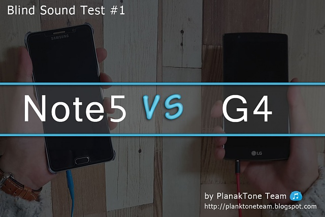 Note 5 VS G4 Blind Sound Test-blind1_0.jpg