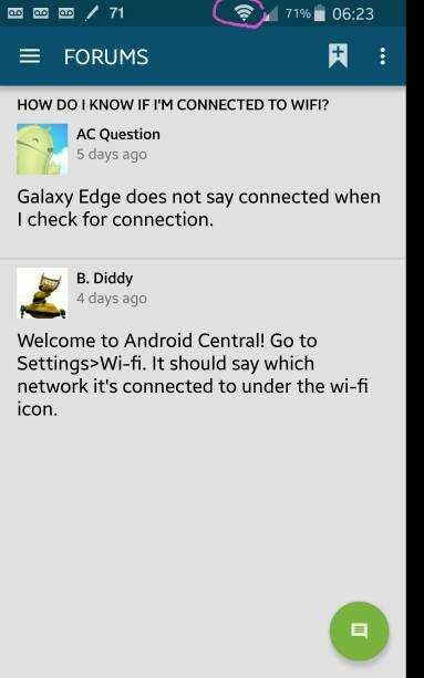 How do I know if i'm connected to wifi? - Android Forums at
